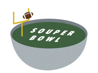 "Super Bowl & ""Soup""er Bowl Party"