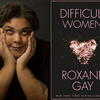 Writers LIVE: Roxane Gay, Difficult Women