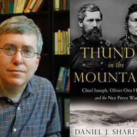Writers LIVE: Daniel J. Sharfstein, Thunder in the Mountains: Chief Joseph, Oliver Otis Howard, and the Nez Perce War