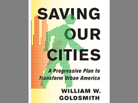 William Goldsmith: Saving Our Cities: Austerity, Schools, Food, Drugs