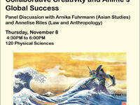 """The Dark Energy of Anime: Collaborative Creativity and Media Success"" - Ian Condry (MIT), EAP Speaker Series"