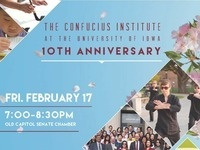 The Confucius Institute at the University of Iowa 10th Anniversary
