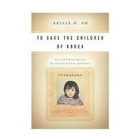 Save the Children: Religion, Politics, and International Adoptions in America