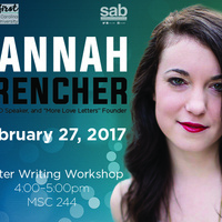 "Speaker: Hannah Brencher, founder of ""(The World Needs) More Love Letters"""