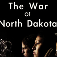 """The War of North Dakota"" Film Screening with Director Rod Webber"