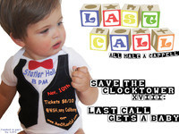 Last Call presents Save The Clocktower: Last Call Gets A Baby!!