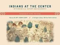 Indians at the Center:  Rethinking U.S. History and Geography