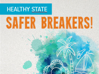 Healthy State Safer Breakers