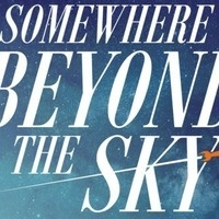 Somewhere Beyond the Sky Auditions