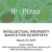 IP & Pizza™ Intellectual Property Basics for Scientists