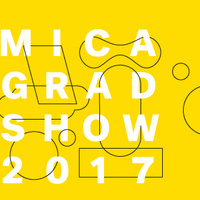 MICA GRAD SHOW III 2017 On Campus Reception