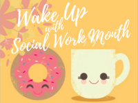 Wake Up with Social Work Month!