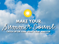 Make Summer Session Count - Academic Enrichment Series
