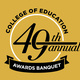 49th Annual College of Education Awards Banquet
