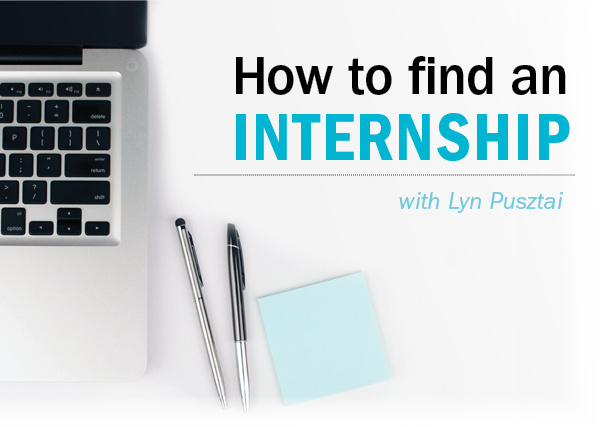 How to Find an Internship with Lyn Pusztai