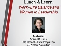 Lunch & Learn: Work~Life Balance and Women in Leadership