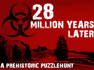 28 Million Years Later: A Prehistoric Puzzlehunt