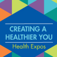 Creating a Healthier You:  Health Expos