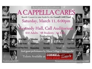 """A Cappella Cares"" Concert: presented by Cornell's A Cappella Advisory Council"