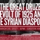 The Great Druze Revolt of 1925 and the Syrian Diaspora