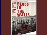 Blood in the Water: The Attica Prison Uprising of 1971 & Its Legacy