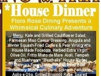 House Dinner – Flora Rose Dining Presents a Whimsical Culinary Adventure