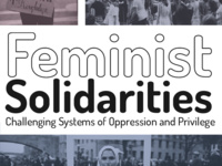 Sixth Annual Student Symposium on Gender and Sexuality: Feminist Solidarities