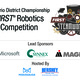 FIRST® Robotics Competition District Championship