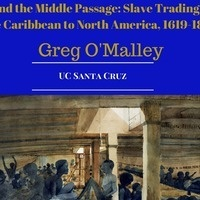 History Matters - Beyond the Middle Passage: Slave Trading from the Caribbean to North America, 1619-1807