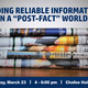 "Finding Reliable Information in a ""post-fact"" world"