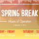 RAC Spring Break Hours - Closed Today