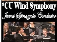 *CU Wind Symphony James Spinazzola, Conductor