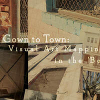 Gown to Town: Visual Art Mapping in the Boro