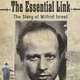 "2017 Israel Film Festival Screening: ""The Essential Link: The Story of Wilfrid Israel"""