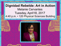CANCELLED: Artist Lecture by Melanie Cervantes of Dignidad Rebelde