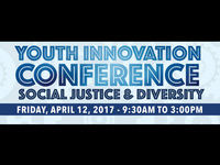 Youth Innovation Conference: Social Justice and Diversity