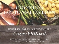 Seka Hills Cooking Demonstration with Tribal Executive Chef Casey Willard