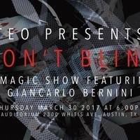 Don't Blink - A Magic Show Featuring Giancarlo Bernini