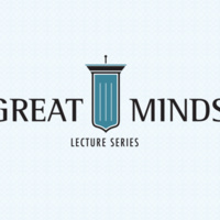 Great Minds Lecture Series