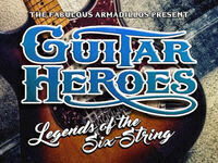 Fabulous Armadillos presents: Guitar Heroes: Legends of the Six String