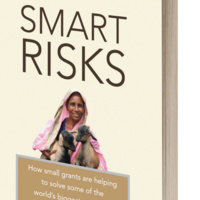 Book Launch - Smart Risks : How Small Grants are Helping to Solve Some of the World's Biggest Problems