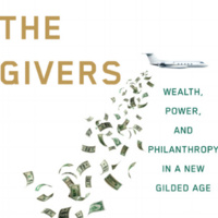 Book Launch - The Givers: Wealth, Power, and Philanthropy in a New Gilded Age