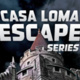 Casa Loma Escape Series