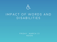 Impact of Words and Disabilities Talk