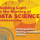 Visiting Scholar: Shedding Light on the Mystery of Data Science: A Statistician's View