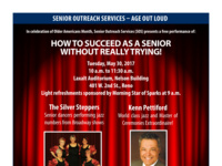 Age Out Loud: How to Succeed as a Senior Without Really Trying!