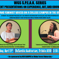 WGS S.P.E.A.K. Series (Student Presentations on Experience, Art, and Knowledge): Islam and Feminist Voices on a College Campus in the US South