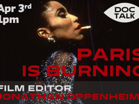 Doc Talk: Screening of Paris is Burning and Q&A with Film Editor Jonathan Oppenheim