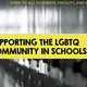 Workshop: Safe Spaces Signs Aren't Enough - Supporting the LGBTQ Community in Schools