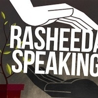 Rasheeda Speaking By Joel Drake Johnson  April 27 - May 20, 2017